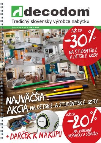 d11e4bfec0f3 Tradičný slovenský výrobca nábytku Platnosť akcie  15. 6. - 14. 7. 2016