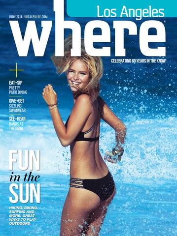 47271636660a4 WHERE Los Angeles Magazine June 2016 by SoCalMedia - issuu