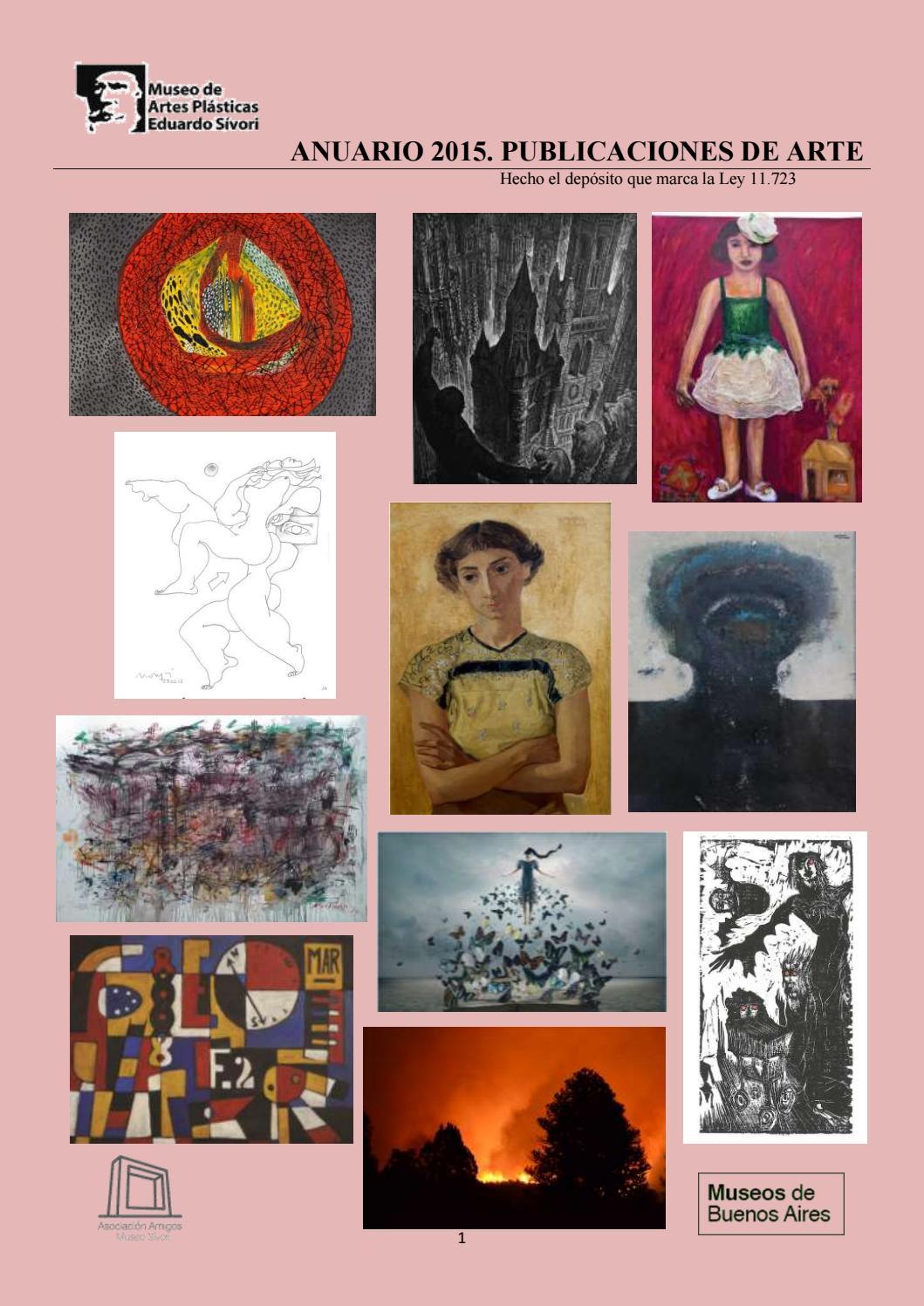 Anuario 2015. Publicaciones de arte by Investigación Museo Sívori ...