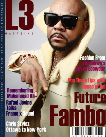 L3 Magazine 2016 June ft  Future Fambo