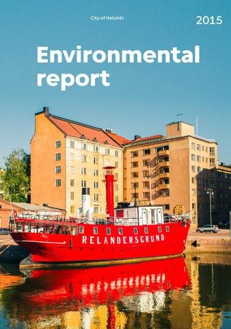 Environmental Report 2015 By Helsingin Kaupungin Ymparistokeskus