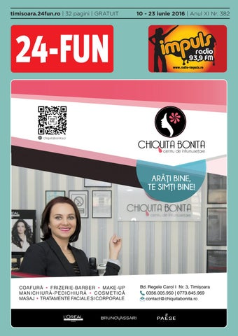 24 Fun Timisoara Nr 382 10 23 Iunie 2016 By Atu Advertising Issuu