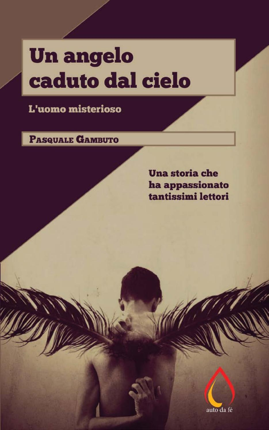 Un angelo caduto dal cielo  L'uomo misterioso by FdBooks - issuu