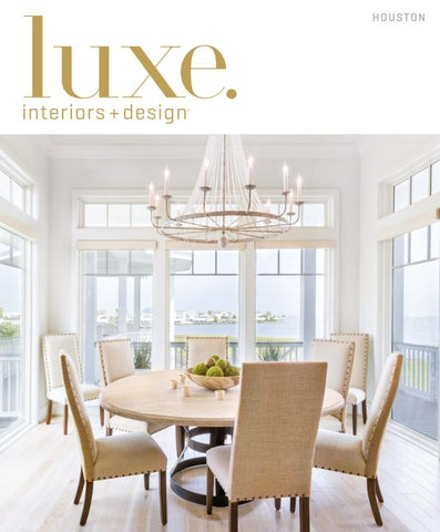 Luxe Magazine July 2016 Houston By SANDOW®   Issuu