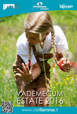 Vademecum Fiemme Estate 2016 By Visitfiemme Issuu