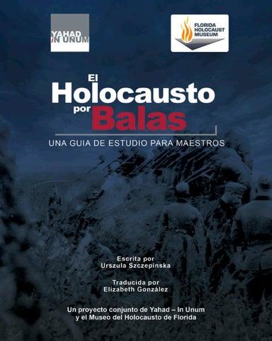 Guia para maestros de la exposición El Holocausto por Balas by CFCE ...