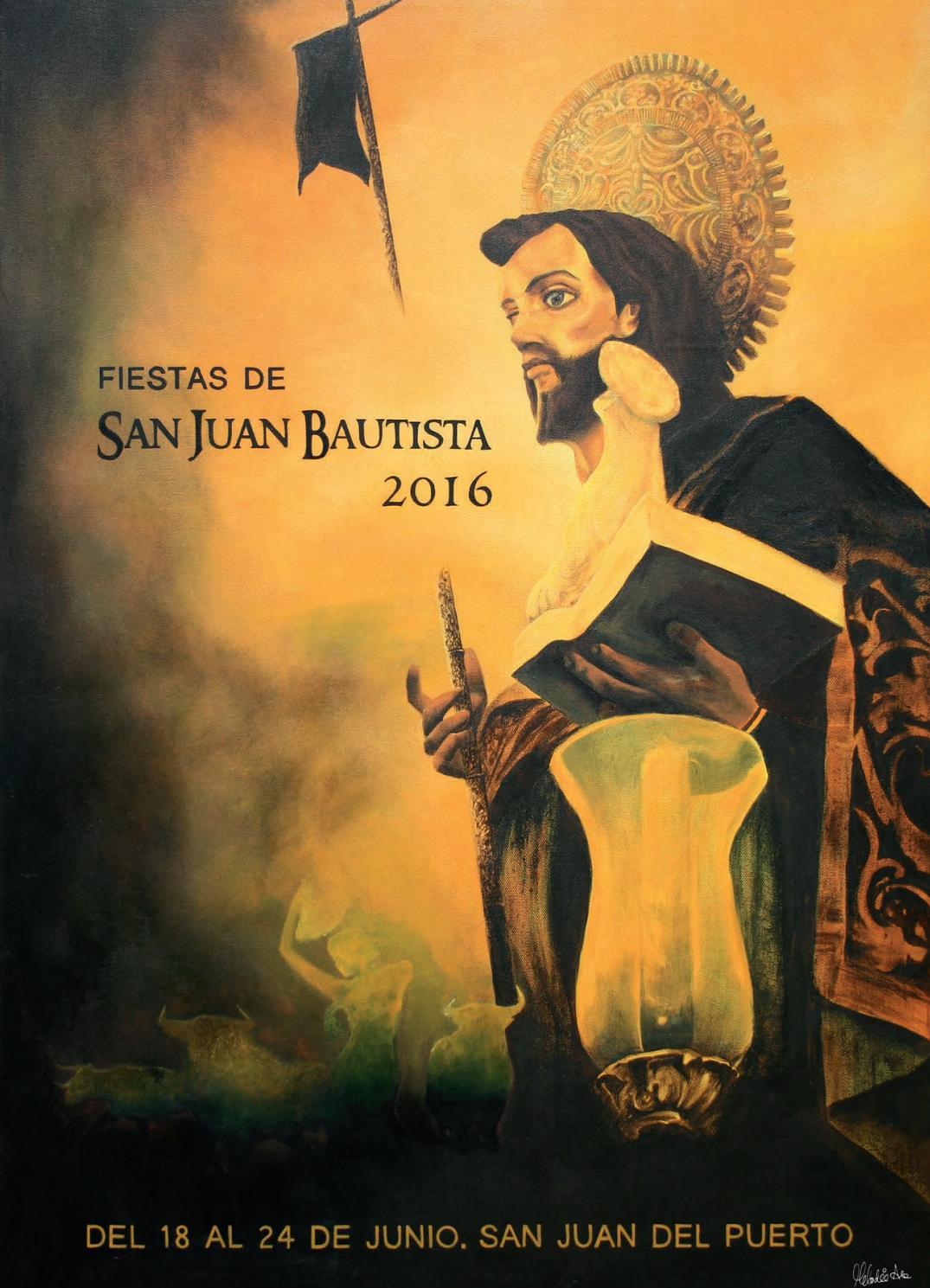 Fiestas de San Juan Bautista 2016 by Ayto San Juan del Puerto - issuu