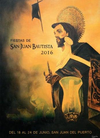 Fiestas de San Juan Bautista 2016 by Ayto San Juan del Puerto - issuu c5e87235f60