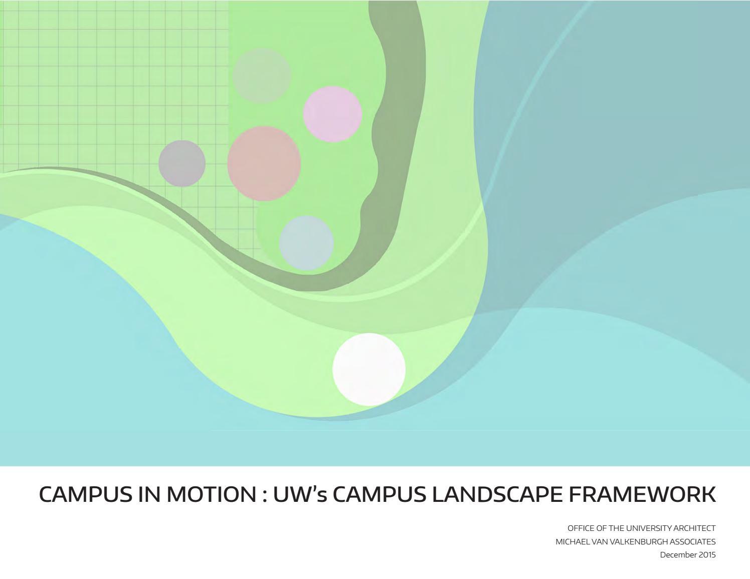 University Of Washington Campus Landscape Framework By Uw Oua Issuu
