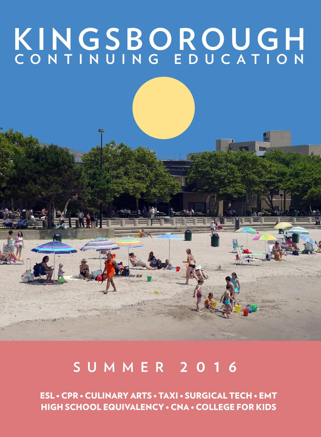 Continuing Education Summer 2016 Catalog by Kingsborough Office of ...