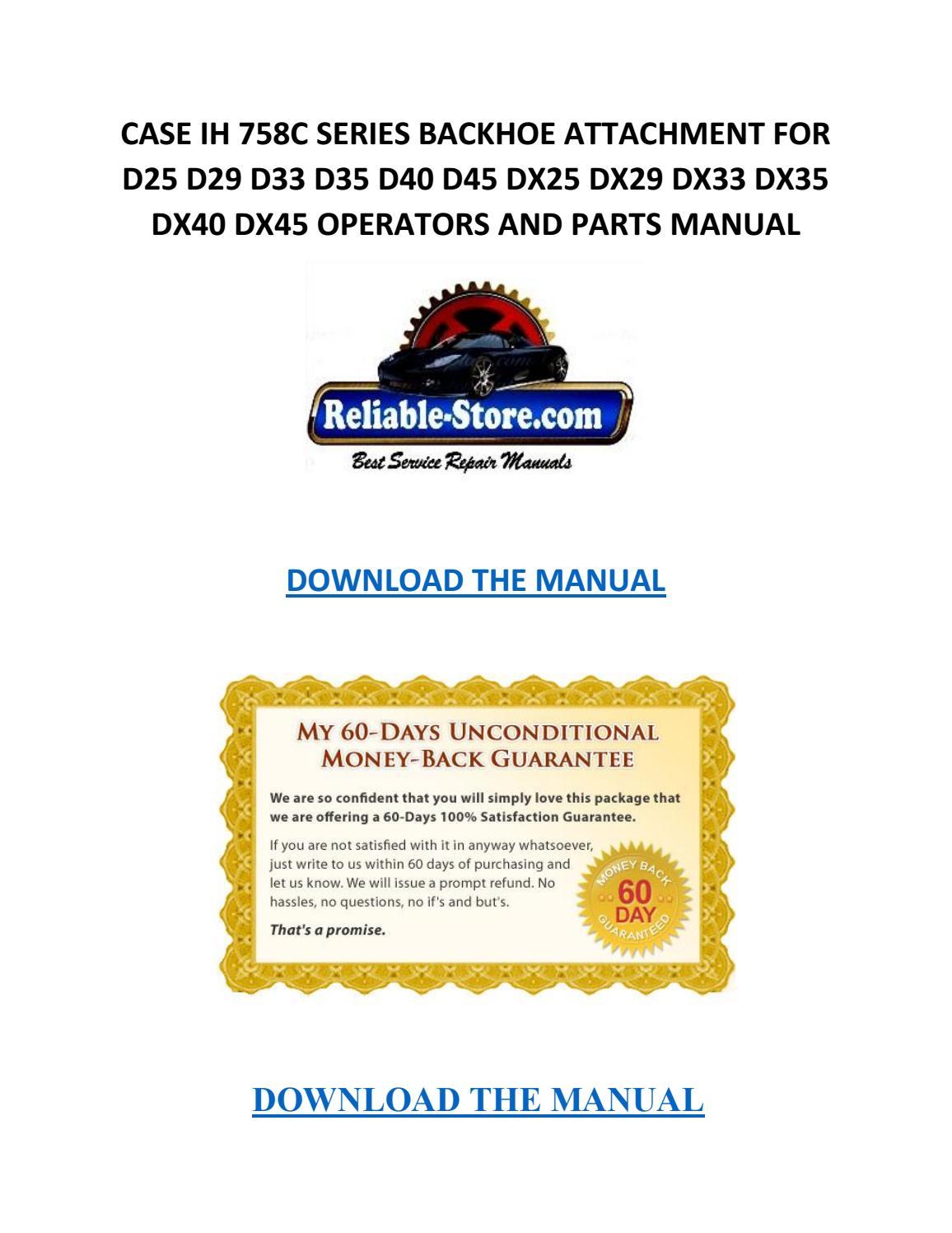 Case ih 758c series backhoe attachment for d25 d29 d33 d35 d40 d45 dx25  dx29 dx33 dx35 dx40 dx45 ope by Willie Blakely - issuu