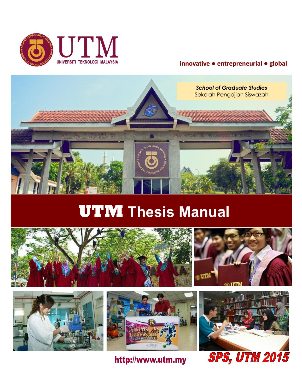 thesis utm master Utm 3 minute thesis competition (2018) mar 22, 2018 faculty of education, utm has held the 3 minutes competition on 22nd march 2018 at the seminar room c15.