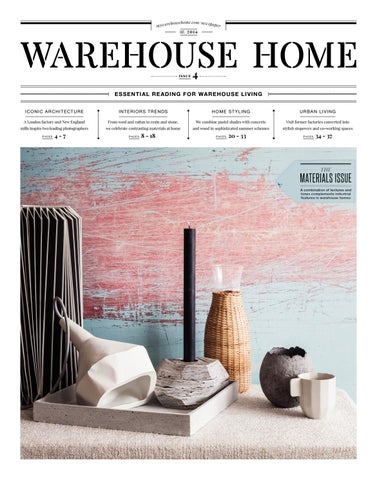 c024283db98 Warehouse Home Issue Four by Warehouse Home - issuu