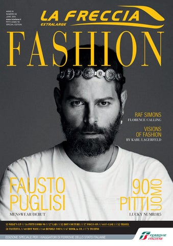 ANNO III NUMERO 02 JUNE 2016 www.fsitaliane.it Pitti Uomo 90 Special Edition 87e29ef82e6