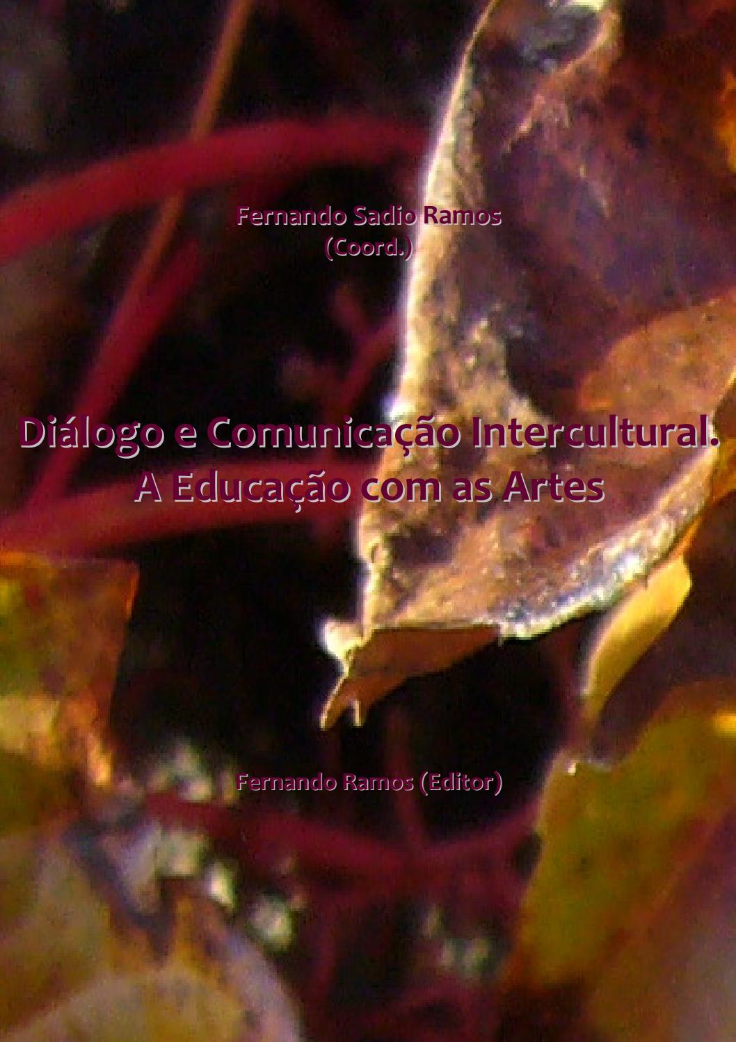 Dialogo e comunicacao intercultural by SIEMAI - Encontro de Primavera -  SIMPÓSIO DEDiCA EDUCAÇÃO E HUMANIDADES - issuu 0472cd484c9