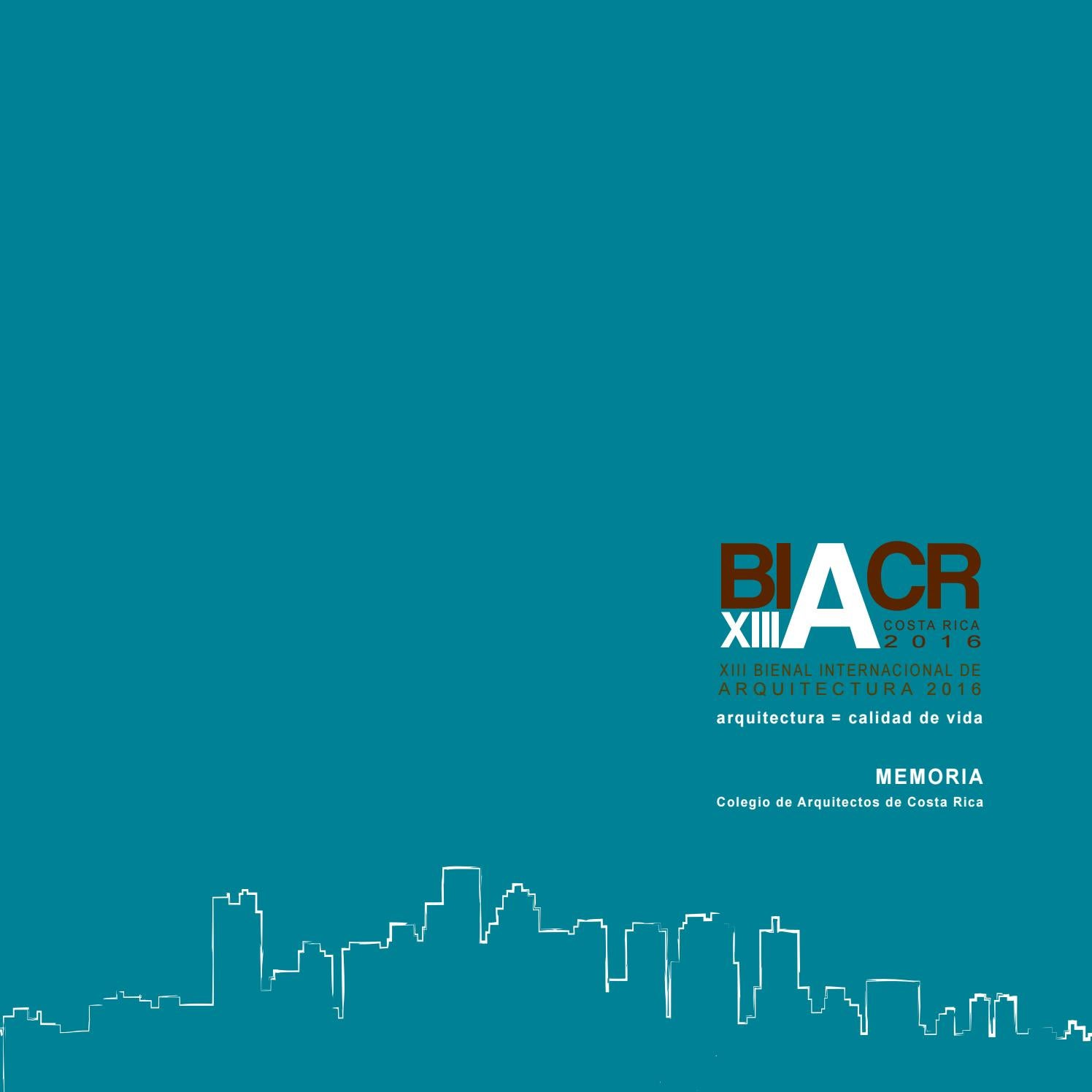 Memoria de la xiii bienal internacional de arquitectura for Arquitectos costa rica