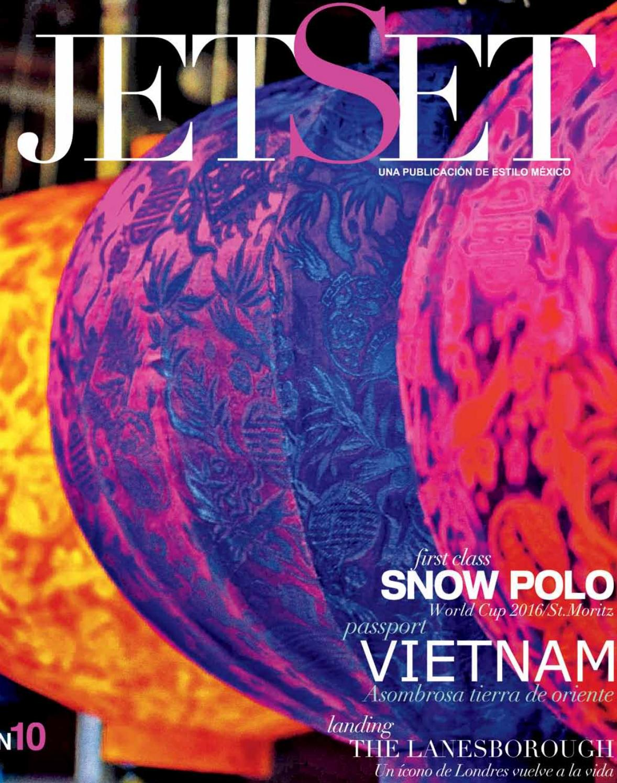 JETSET 10 MÉXICO by Grupo Editorial Estilo México - issuu