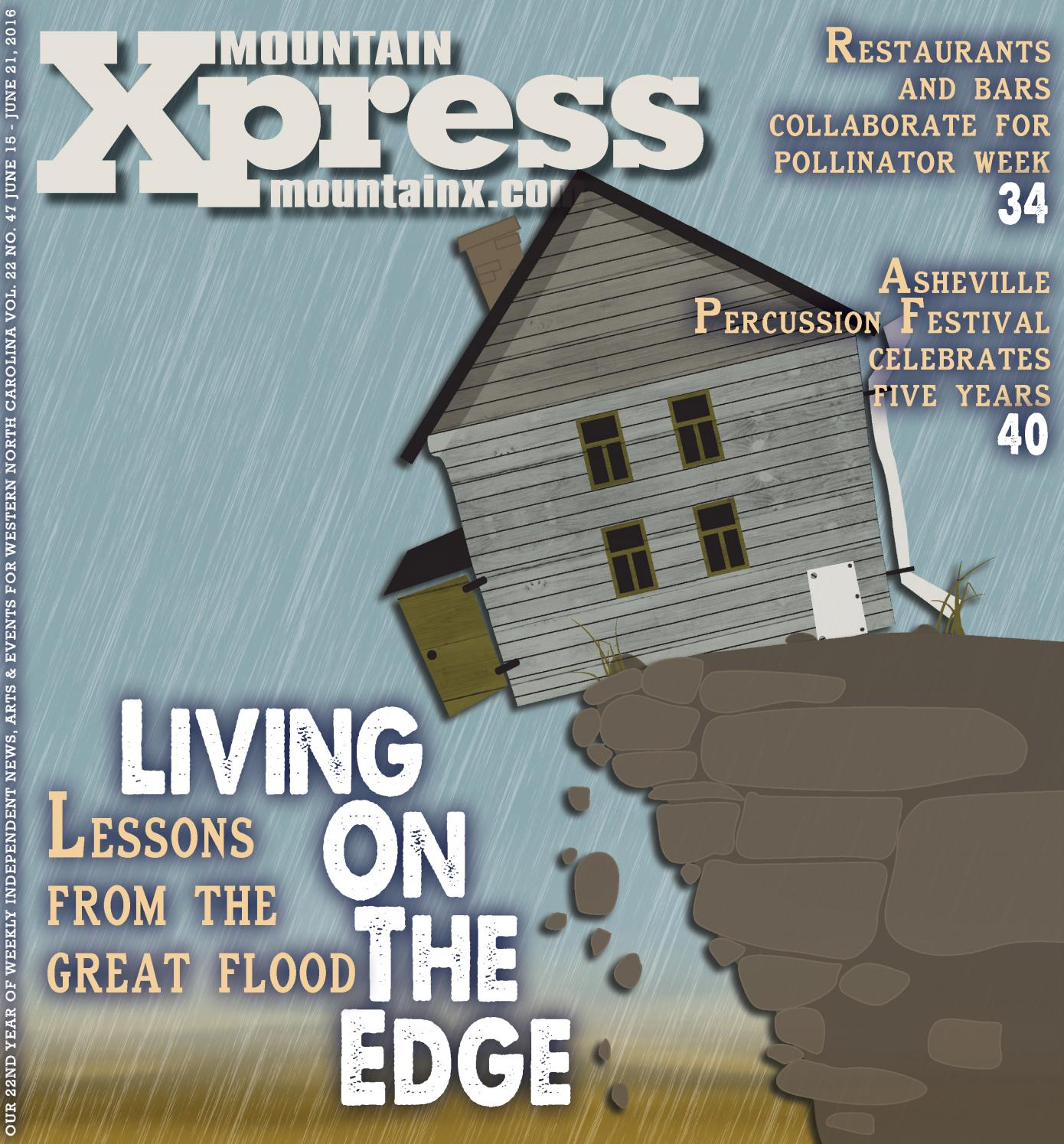 822830f6492 Mountain Xpress 06.15.16 by Mountain Xpress - issuu