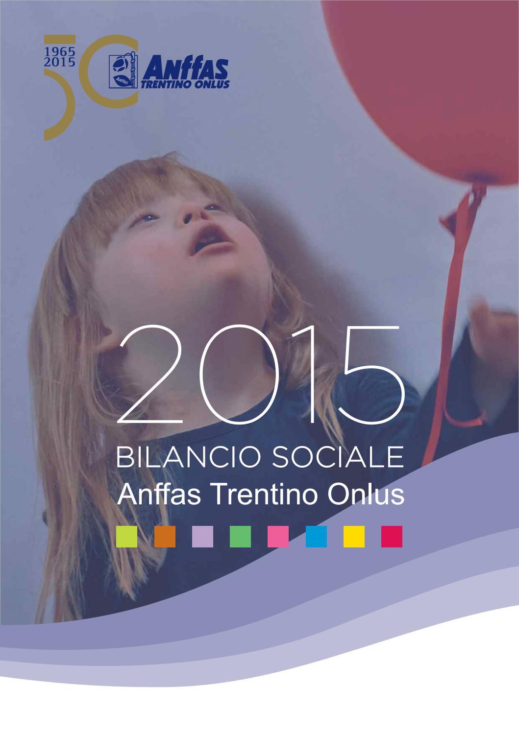 Bilancio Sociale 2015 By Economato Anffas Trentino Onlus Issuu