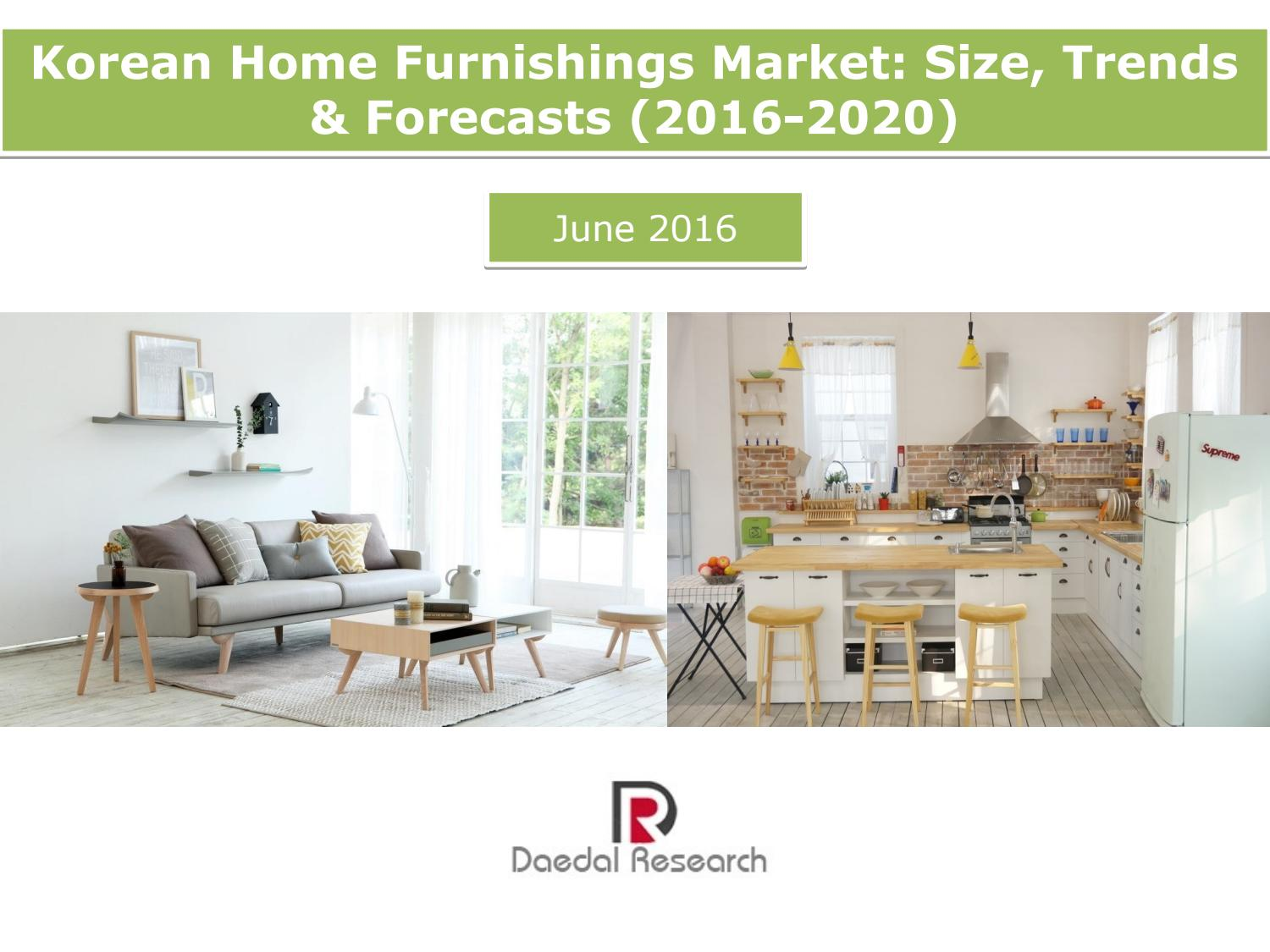Korean Home Furnishings Market Size, Trends & Forecasts 32 ...