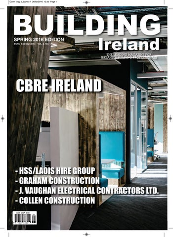 Building Ireland Magazine Spring 2016 By Lynn Group Media