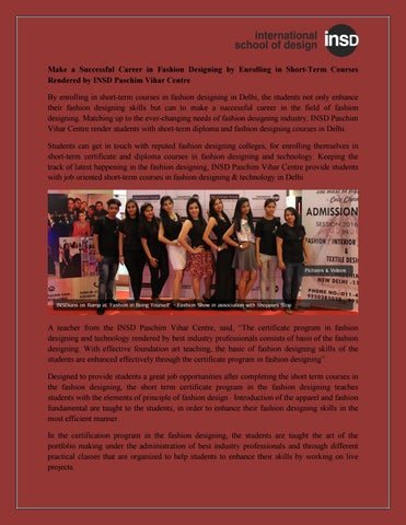 Make A Successful Career In Fashion Designing By Enrolling In Short Term Courses Rendered By Insd Pa By Insd Paschim Vihar Issuu