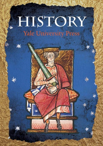 Yale Catalogue History 2016 By Yale University Press London Issuu