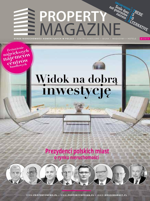 Property Magazine 022015 by Grupa PTWP issuu