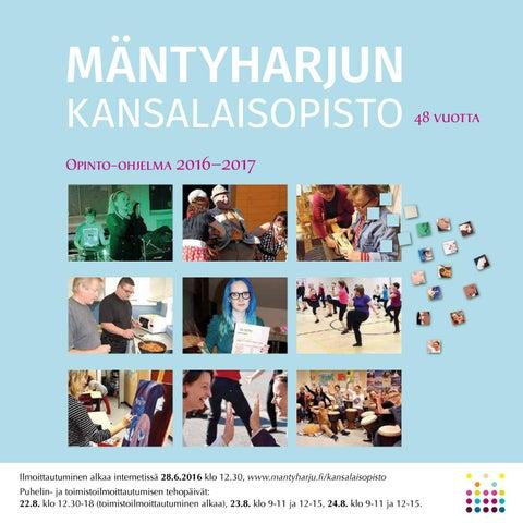 Mäntyharjun kansalaisopiston Opinto-ohjelma 2016 2017