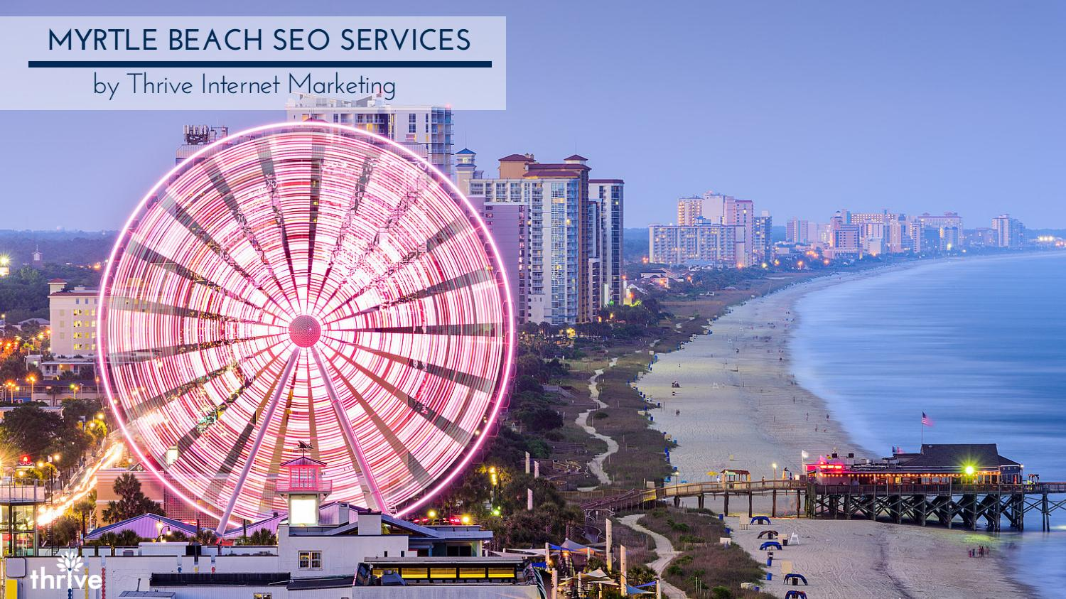 Local SEO Myrtle Beach SC by Chris Thrive - issuu