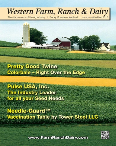 Western Farm, Ranch and Dairy Magazine – Summer-Fall 2016 by