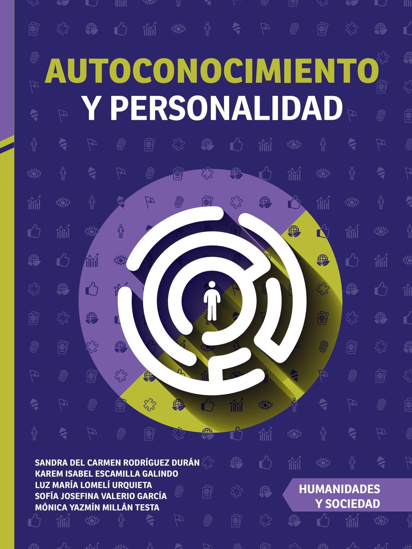 Autoconocimiento y personalidad by Editorial Universitaria - issuu