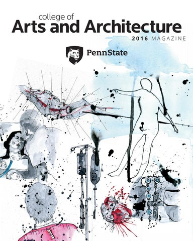 Penn State College Of Arts Architecture 2016 Magazine By