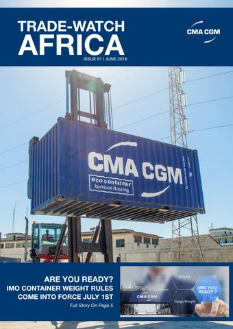 CMA CGM Trade-Watch - Issue 61 - June 2016 by CMA CGM Group - issuu
