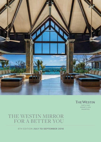 The Westin Turtle Bay Resort & Spa Mauritius- Westin Mirror
