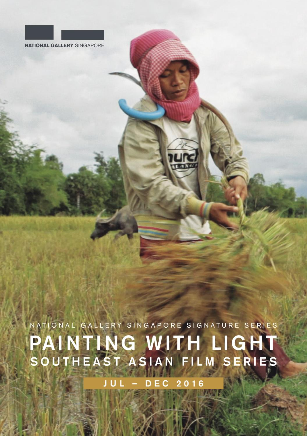 Painting With Light: Southeast Asian Film Series Jul-Dec
