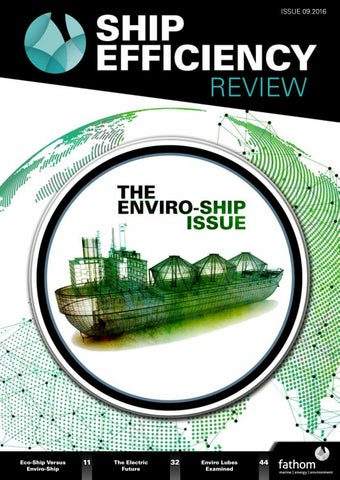 6a66ff1cad4 Ship Efficiency Review - Issue  09 (June 2016) by Fathom Maritime ...