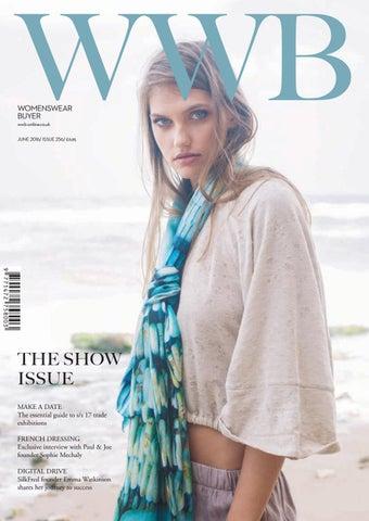 WWB MAGAZINE JUNE ISSUE 256 by fashion buyers Ltd - issuu e5e85494a91a