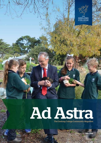 Ad Astra The Geelong College Community Magazine