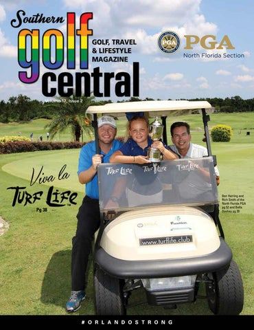 Southern Golf Central Magazine V17 Issue 2 Interactive By