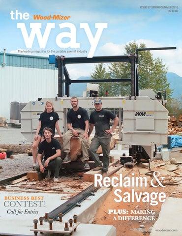 The Wood-Mizer Way #97 - Reclaim & Salvage by Wood-Mizer - issuu