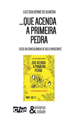 1b328c55d2f Este livro é resultado do trabalho de conclusão de curso elaborado como  requisito parcial para a obtenção do grau de Bacharel em Comunicação  Social