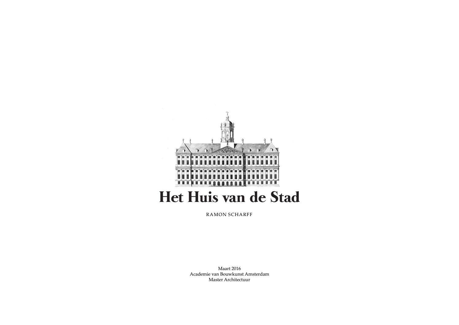bfb9a36c95d Ramon scharff master of architecture huis van de stad by Amsterdam Academy  of Architecture - issuu