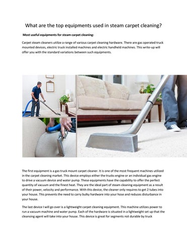 What Are The Top Equipments Used In Steam Carpet Cleaning By