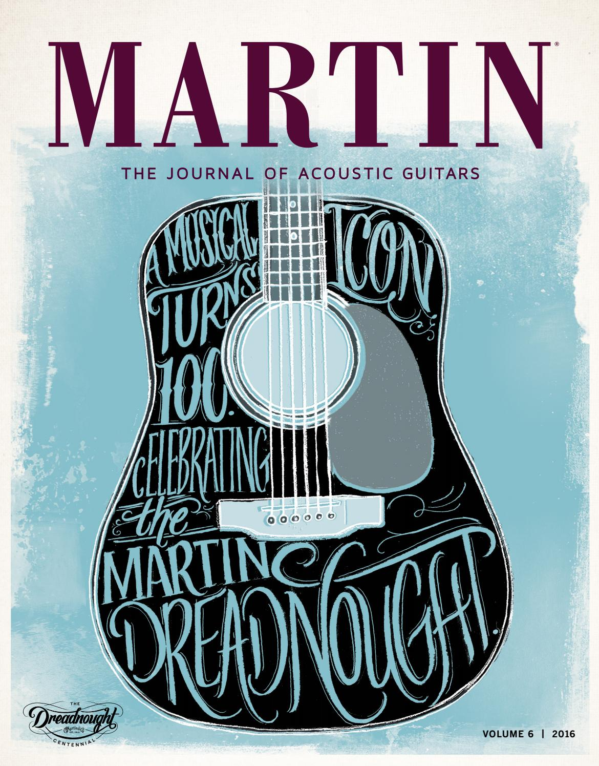 Martin Journal Of Acoustic Guitars Volume 6 By Martin Guitar Issuu