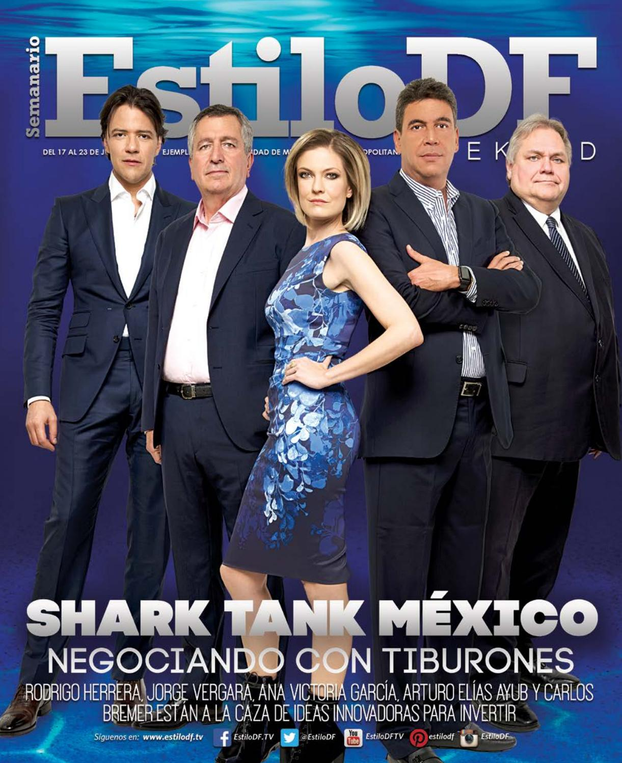 Estilodf Weekend Shark Tank Mexico By Estilodf Issuu