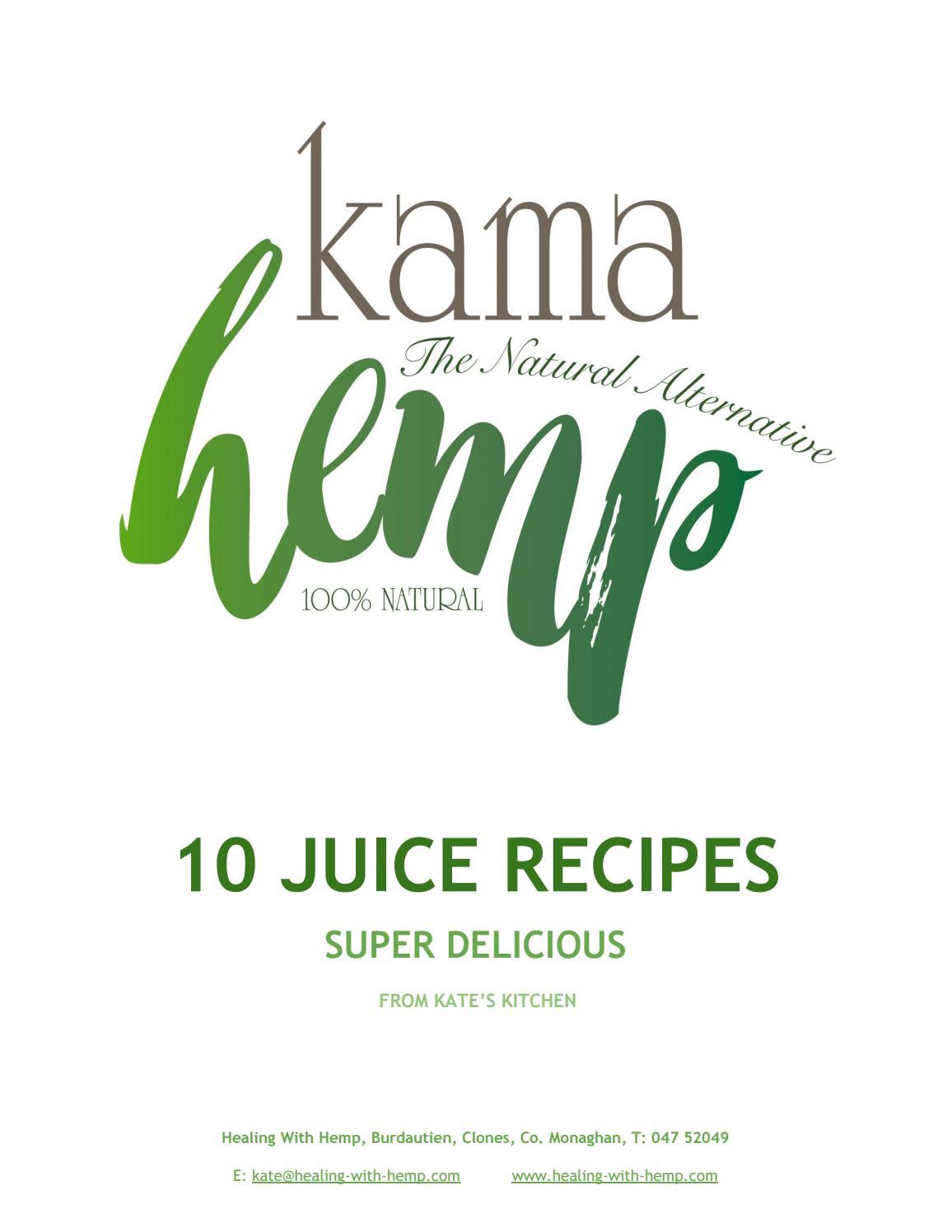 Kama Hemp Juice Recipes by 420GIVES - issuu