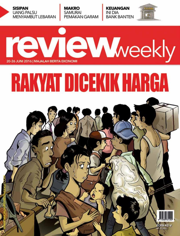 Rakyat Dicekik Harga By Majalah Review Weekly Issuu Produk Ukm Bumn Gula Jawa 1 2 Kg Free Ongkir Area Depok