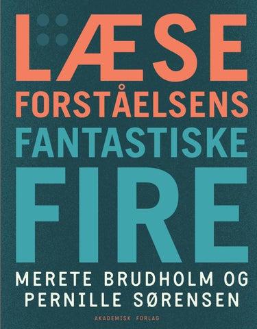 Læseforståelsens fantastiske fire by Akademisk Forlag - issuu