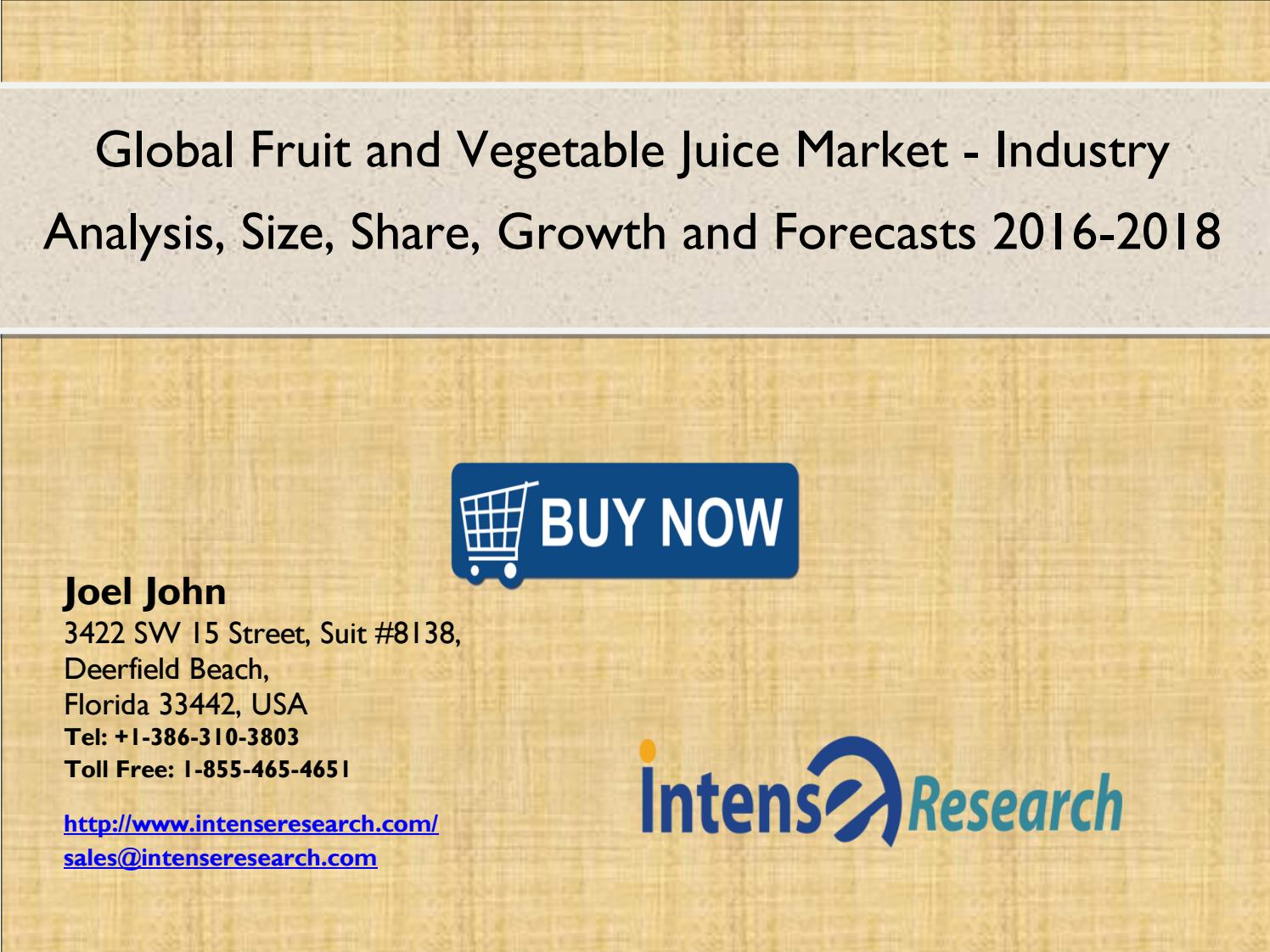 Global Fruit and Vegetable Juice Market 2016: Industry Size